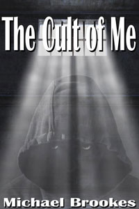 The cult of me