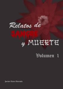 RELATOS DE SANGRE Y MUERTE VOLUMEN I
