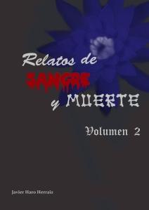 RELATOS DE SANGRE Y MUERTE VOLUMEN II