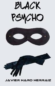 Portada de Black psycho, de Javier Haro Herráiz