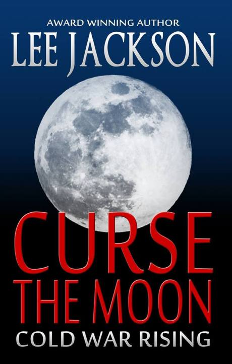 Curse the Moon by Lee Jackson