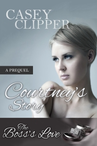 Courtnery's story by Casey Clipper