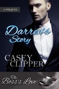 Darren's story. Novella by Casey Clipper