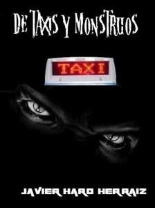 De taxis y monstruos de Javier Haro Herráiz