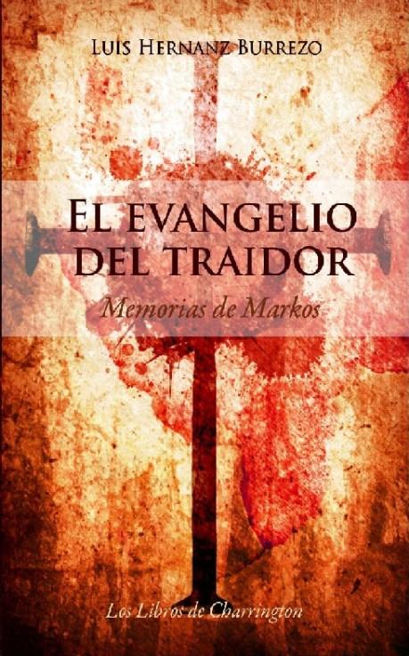 El evangelio del traidor de Luís Hernanz Burrezo