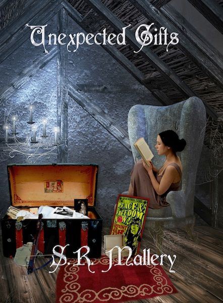 Unexpected Gifts by S. R. Mallery