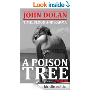 A Poison Tree by John Dolan