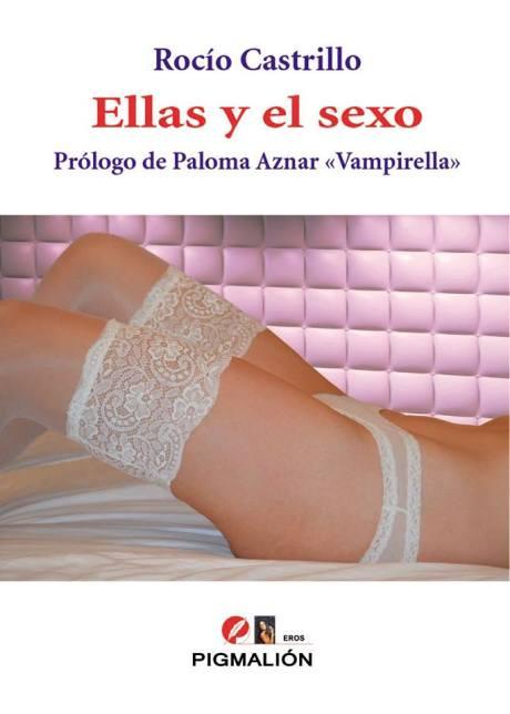 Portada de Ellas y el Sexo de Rocío Castrillo