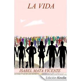 La vida, de Isabel Mata Vicente