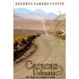 Caracas-Ushuaia, Un viaje en cuatro ruedas