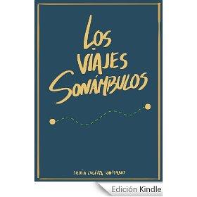 Los viajes sonámbulos de Silvia Zuleta Romano (portada de Manuel Zuleta Romano)