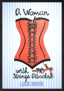Lucie Novak's 'A Woman with (No) Strings Attached'