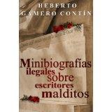 Minibiografía ilegales sobre escritores malditos
