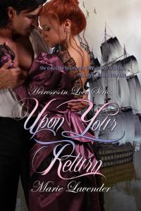 Marie Lavender's 'Upon Your Return'