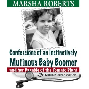 Confessions of an instinctively Mutinous Baby Boomer audio