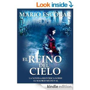 El reino del cielo de Mario Escobar