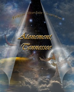 Atonement, Tennessee by Teagan Geneviene