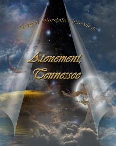 Atonement, Tennessee by Teagan Geneviene