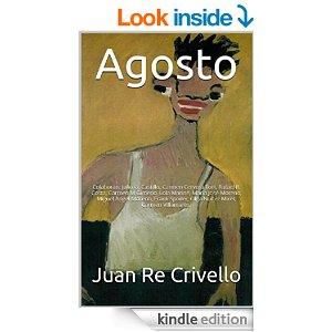 Agosto de Juan Re Crivello y unos cuantos...