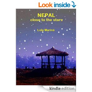 Nepal: Close to the Stars by Lola Mariné, translated by James Salter