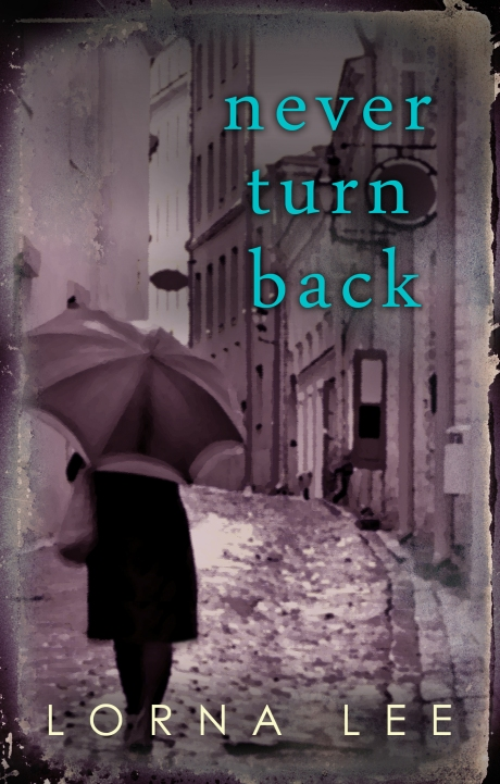 Never Turn Back by Lorna Earl