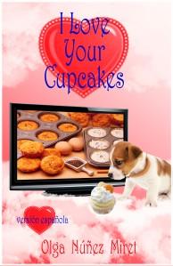 I Love Your Cupcakes (Me encantan tus cupcakes) de Olga Núñez Miret. Portada de Lourdes Vidal