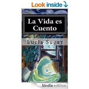 La vida es cuento de La Maga (Lucía Sugar)