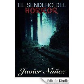 El sendero del horror de Javier Núñez