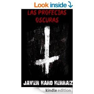 Las profecías oscurad de Javier Haro Herráiz
