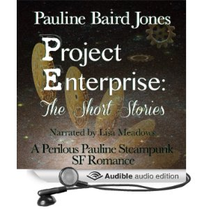 Project Enterprise: The Short Stories (Unabridged) [Audio Download] by Pauline Baird Jones (Author), Lisa Meadows (Narrator)