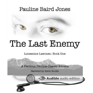 The Last Enemy (Unabridged) [Audio Download] by Pauline Baird Jones (Author), Kevin Scollin (Narrator)