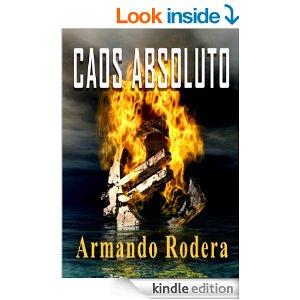 Caos absoluto de Armando Rodera