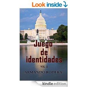 Juego de Identidades de Armando Rodera, Vol. 1