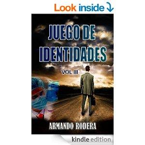 Juego de Identidades de Armando Rodera, Vol. 3