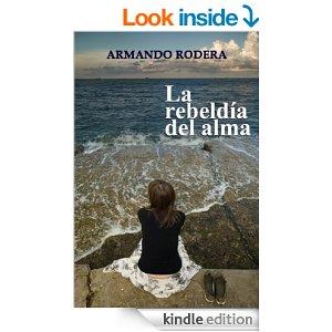 La rebeldía del alma de Armando Rodera