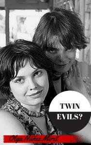 Y la versión inglesa, Twin Evils?