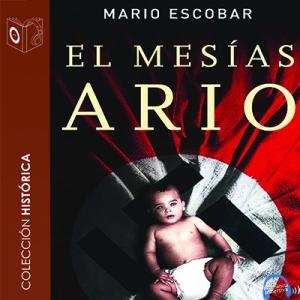 El mesías ario de Mario Escobar