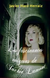LOS FASCINANTES ENIGMAS DE JACKIE LAMONT de J.H.H.