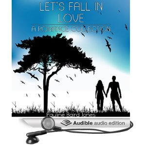Let's Fall in Love (A Romance Collection) by Pauline Baird Jones