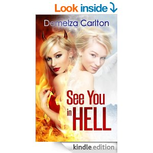 See You in Hell (Mel Goes to Hell Series Book 2) by Demelza Carlton