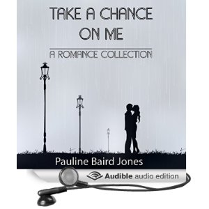Take a Chance on Me by Pauline Baird Jone