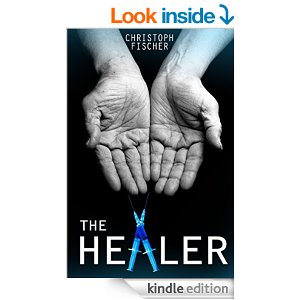 The Healer by Christoph Fischer
