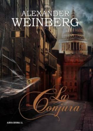 La conjura, de Alexander Weinberg