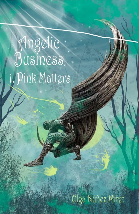 Angelic Business 1. Pink Matters. By Olga Núñez Miret. Cover by Lourdes Vidal