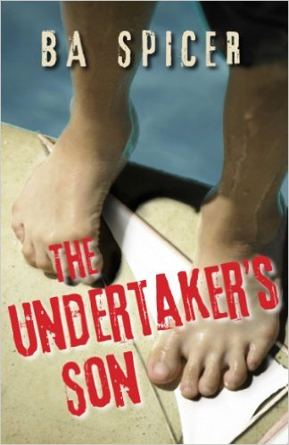 The Undertaker's Son by B A Spicer