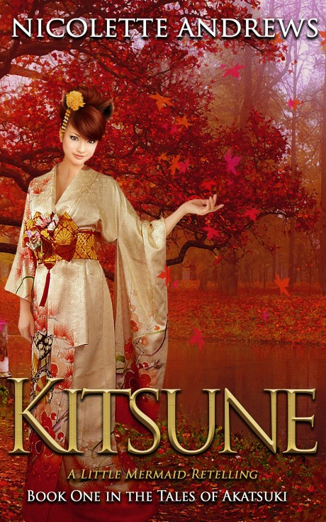 Kitsune. A Little Mermaid. A Retelling by Nicolette Andrews