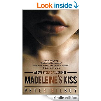 Madeleine's Kiss by Pete Gilboy