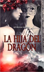 La hija del dragón de Myriam Millán