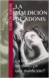 La maldición de Adonis de María Acosta