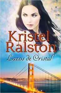 Lazos de cristal de Kristel Ralston